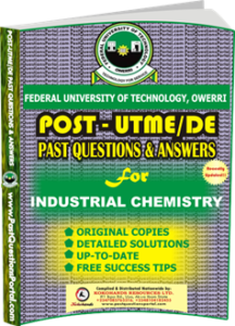 FUTO Post UTME Past Question for INDUSTRIAL CHEMISTRY