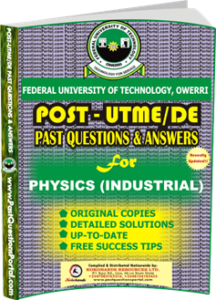 FUTO Post UTME Past Question for PHYSICS INDUSTRIAL