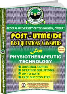FUTO Post UTME Past Question for PhysiotherapeuticTechnology