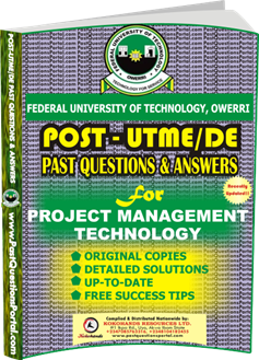 FUTO Post UTME Past Question for Project Management Technology