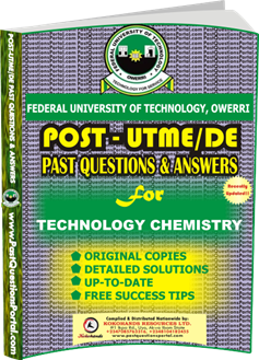 FUTO Post UTME Past Question for TECHNOLOGY CHEMISTRY