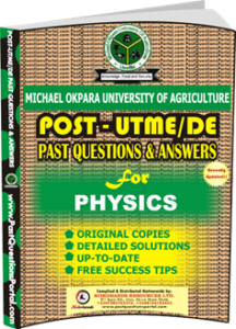 MOUAU Post UTME Past Question for PHYSICS
