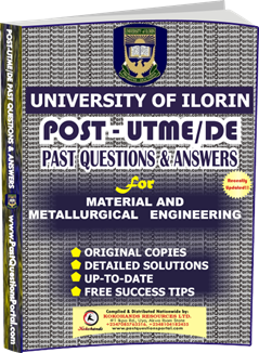 UNILORIN Post UTME Past Question for Material and Metallurgical Engineering