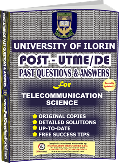UNILORIN Post UTME Past Question for Telecommunication Science