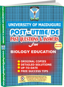 UNIMAID Post UTME Past Question for BIOLOGY EDUCATION