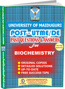 UNIMAID Post UTME Past Question for Biochemistry