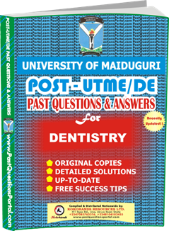 UNIMAID Post UTME Past Question for Dentistry
