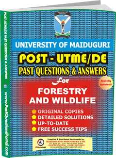 UNIMAID Post UTME Past Question for Forestry and WildLife