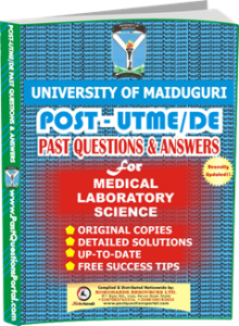 UNIMAID Post UTME Past Question for Medical Laboratory Science