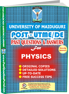 UNIMAID Post UTME Past Question for Physics