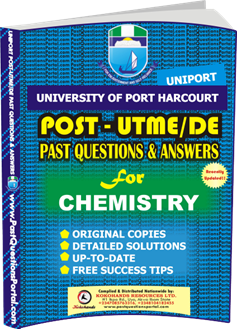 UNIPORT Post UTME Past Question for CHEMISTRY