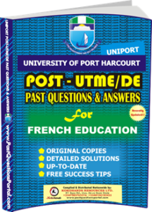 UNIPORT Post UTME Past Question for FRENCH EDUCATION