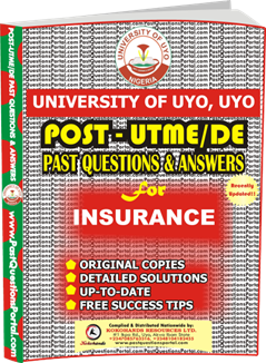 UNIUYO Post UTME Past Question for INSURANCE