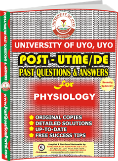 UNIUYO Post UTME Past Question for Physiology