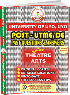 UNIUYO Post UTME Past Question for Theatre Arts