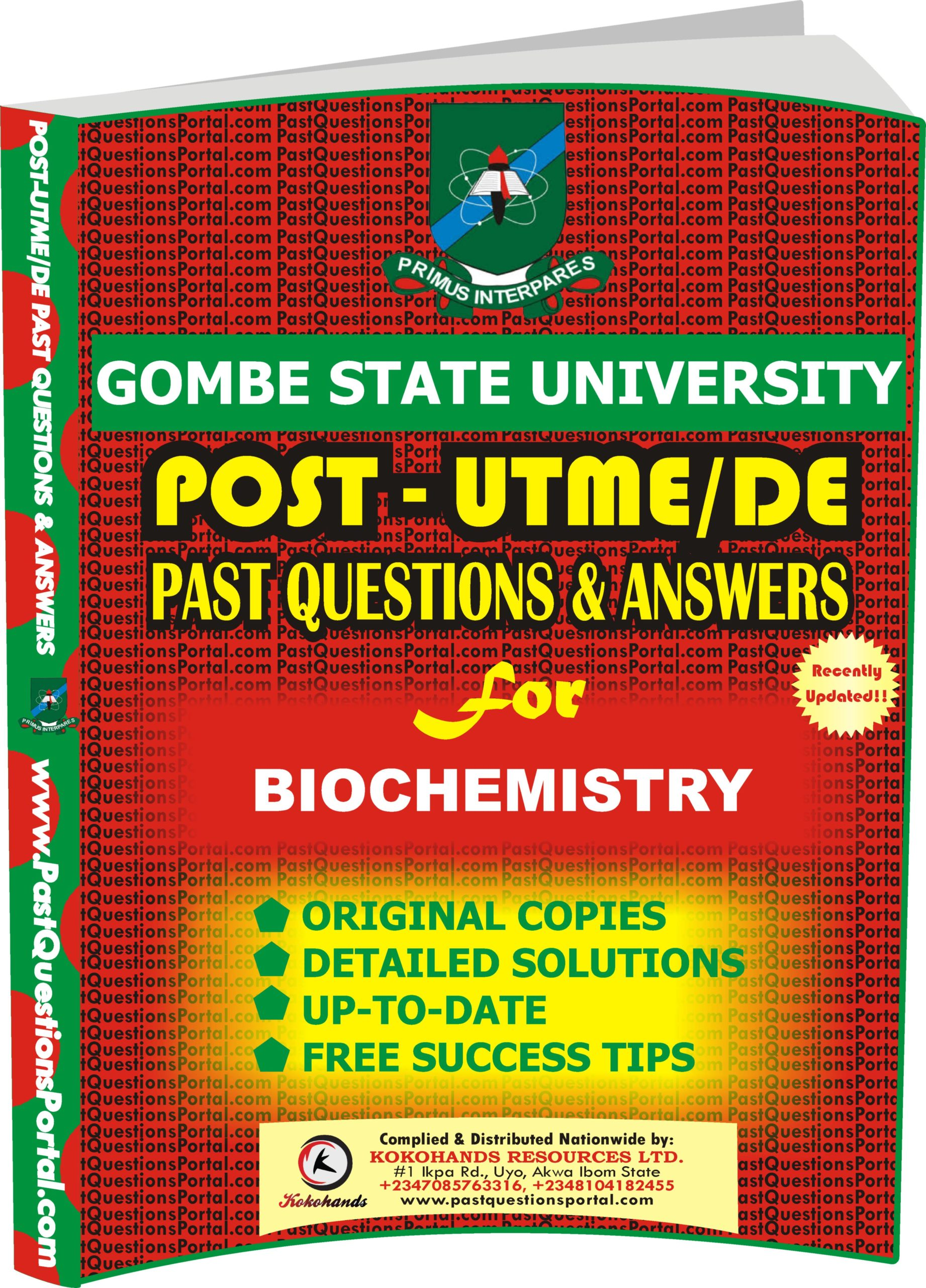 GSU Post UTME Past Questions for BIOCHEMISTRY