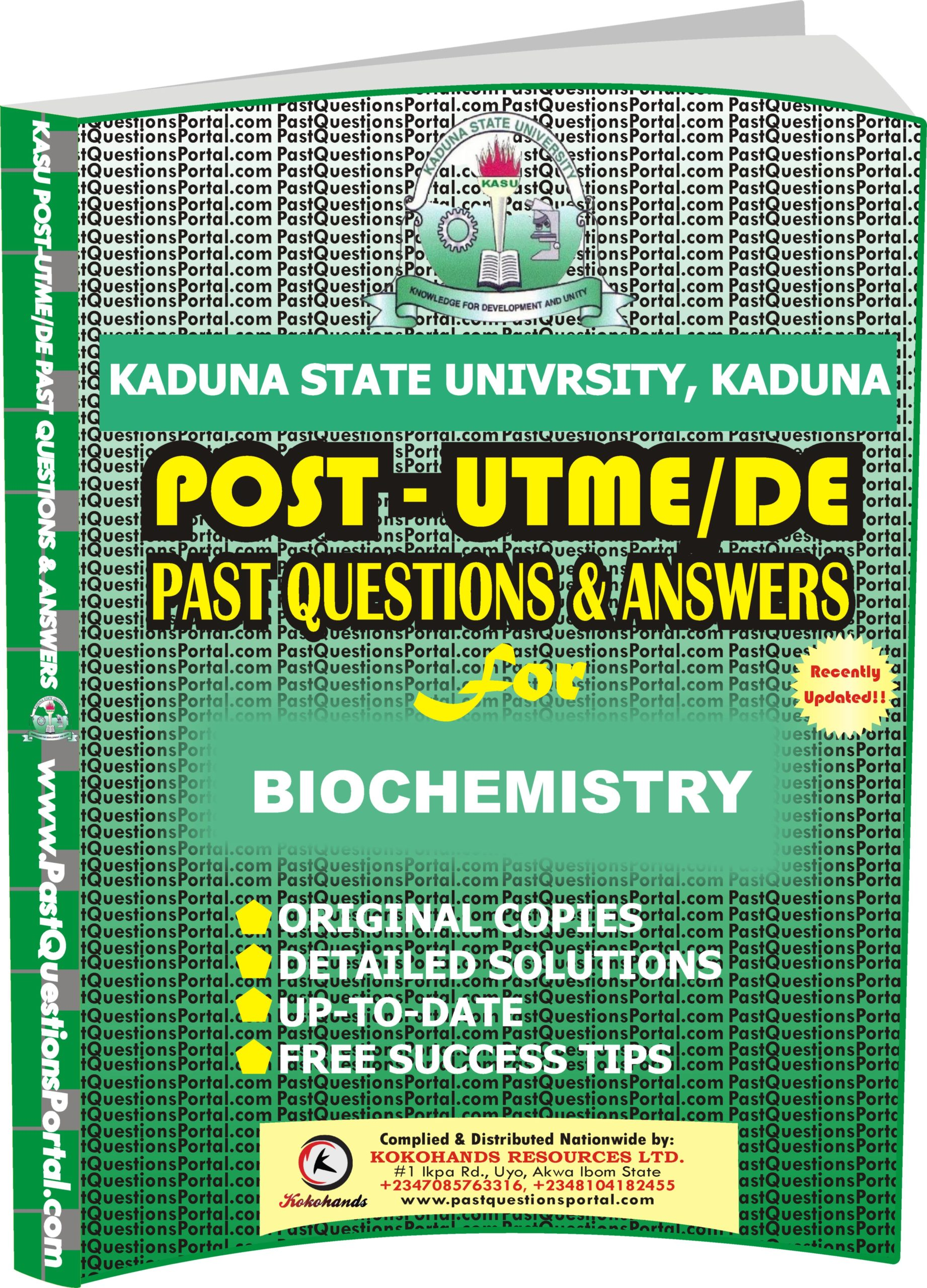 KASU Post UTME Past Questions for BIOCHEMISTRY