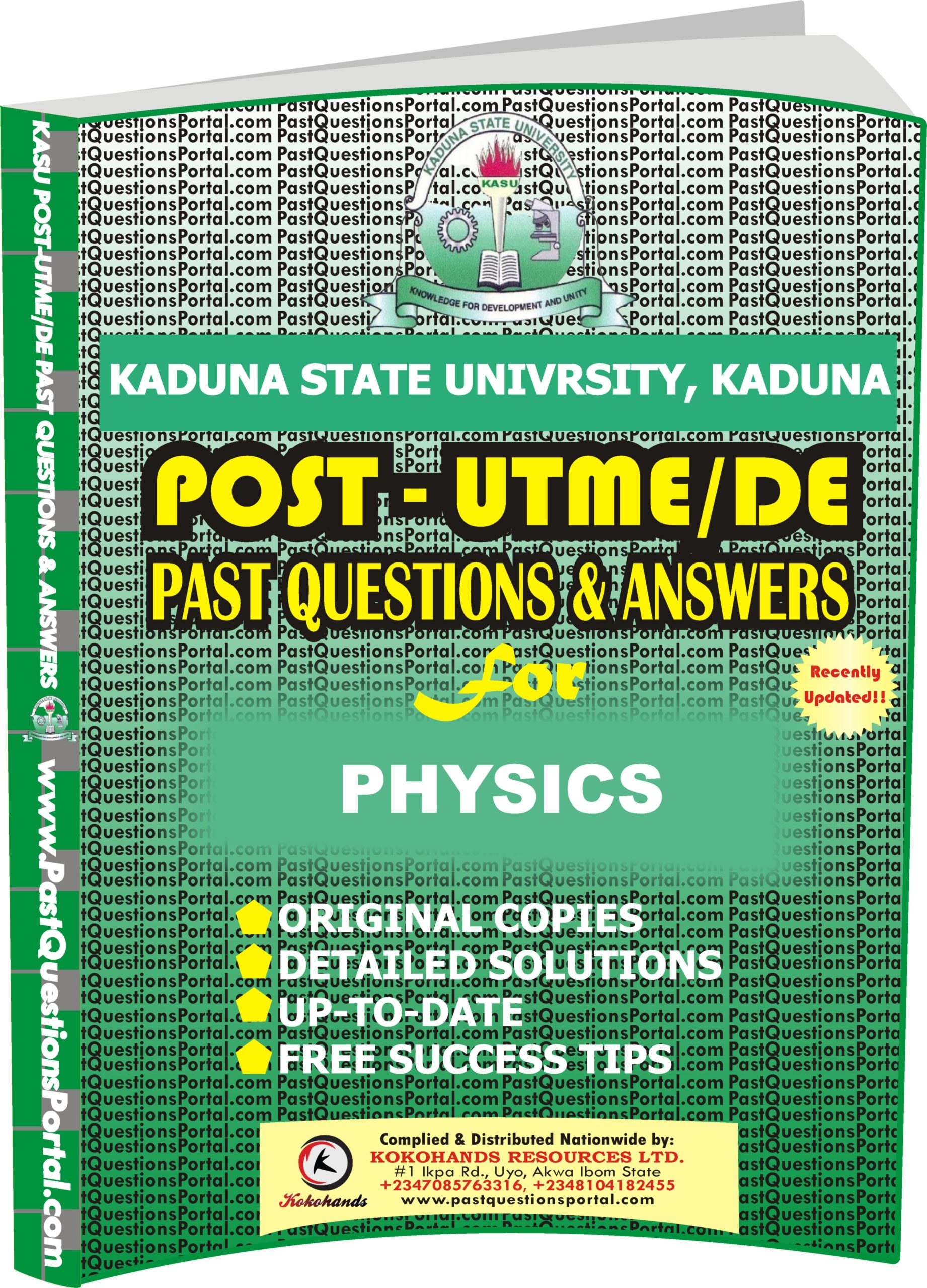 KASU Post UTME Past Questions for PHYSICS