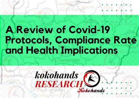A Review of Covid-19 Protocols, Compliance Rate and Health Implications