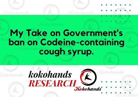 My take on Government's ban on Codeine-containing cough syrup